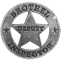 Deputy Brothel Inspector Badges
